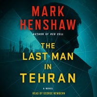 The Last Man in Tehran - Mark Henshaw