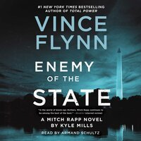 Enemy of the State - Vince Flynn, Kyle Mills