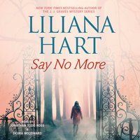 Say No More - Liliana Hart