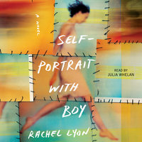 Self-Portrait with Boy - Rachel Lyon