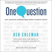 One Question - Ken Coleman