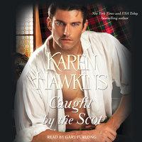 Caught by the Scot - Karen Hawkins