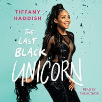 The Last Black Unicorn - Tiffany Haddish