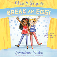 Shai & Emmie Star in Break an Egg! - Quvenzhané Wallis
