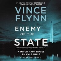 Enemy of the State - Vince Flynn,Kyle Mills