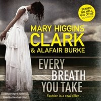 Every Breath You Take - Alafair Burke, Mary Higgins Clark
