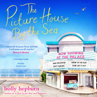 The Picture House by the Sea - Holly Hepburn