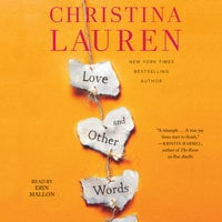 Love and Other Words - Christina Lauren