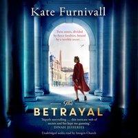 The Betrayal - Kate Furnivall