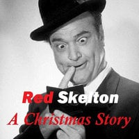 Red Skelton - A Christmas Story - Red Skelton