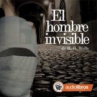 El hombre invisible - H.G. Wells