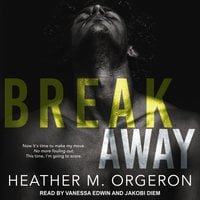 Breakaway - Heather M. Orgeron