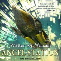 Angel Station - Walter Jon Williams