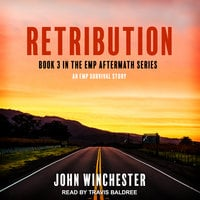 Retribution: An EMP Survival Story - John Winchester