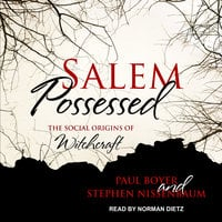 Salem Possessed: The Social Origins of Witchcraft - Paul Boyer,Stephen Nissenbaum