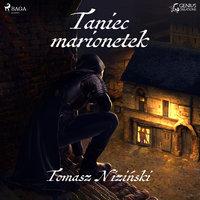 Taniec Marionetek - Tomasz Niziński