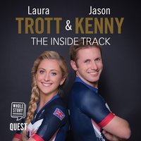 Laura Trott and Jason Kenny: The Inside Track - Laura Trott, Jason Kenny