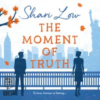 The Moment of Truth - Shari Low