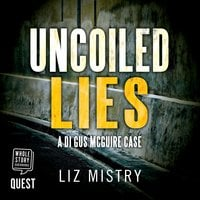 Uncoiled Lies - Liz Mistry