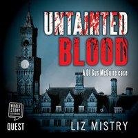 Untainted Blood - Liz Mistry