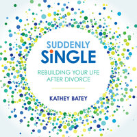 Suddenly Single - Kathey Batey