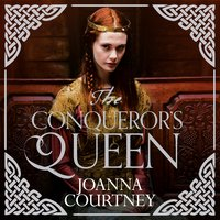 The Conqueror's Queen - Joanna Courtney