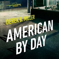 American By Day - Derek B. Miller