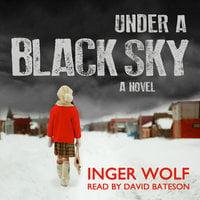 Under a Black Sky - Inger Wolf