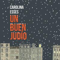 Un buen judío - Carolina Esses