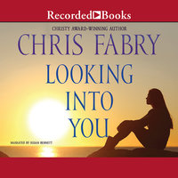 Looking Into You - Chris Fabry