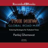 The New Global Road Map - Pankaj Ghemawat