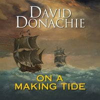 On a Making Tide - David Donachie
