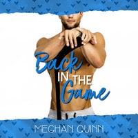 Back in the Game (A Dating by Numbers Novellla) - Meghan Quinn