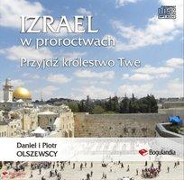 Izrael w proroctwach - Piotr Olszewski,Daniel Olszewski