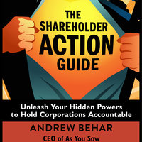 The Shareholder Action Guide - Andrew Behar