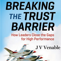 Breaking the Trust Barrier - JV Venable