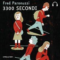 3300 secondi - Paronuzzi Fred