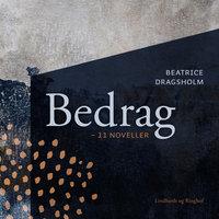 Bedrag - 11 noveller - Beatrice Dragsholm