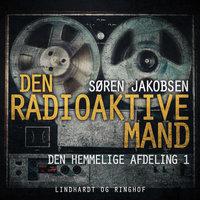 Den radioaktive mand - Søren Jakobsen