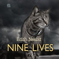 Nine Lives - Edith Nesbit