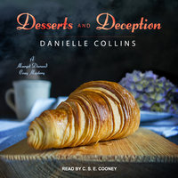 Desserts and Deception - Danielle Collins