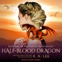 Half-Blood Dragon - K.N. Lee