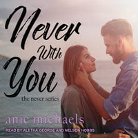 Never With You - Anie Michaels