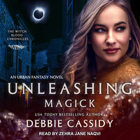 Unleashing Magick - Debbie Cassidy