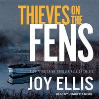 Thieves on the Fens - Joy Ellis