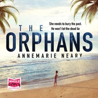 The Orphans - Annemarie Neary