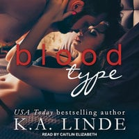 Blood Type - K.A. Linde