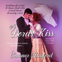 A Lord's Kiss Boxed Set, Books 1-4 - Summer Hanford