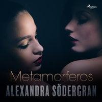 Metamorferos - Alexandra Södergran