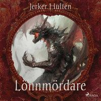 Lönnmördare - Jerker Hultén